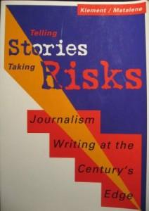 Telling Stories Taking Risks